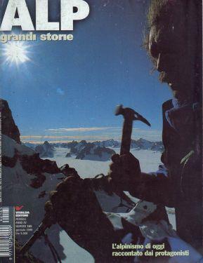 Alp grandi storie n° 165 - L'alpinismo di oggi raccontato dai protagonisti