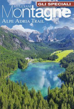 Meridiani Montagne Speciale - Alpe Adria Trail