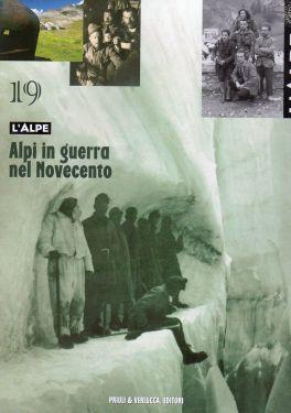 L'Alpe 19 - Alpi in guerra nel Novecento