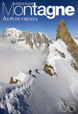 Meridiani Montagne n°106 - Alpi in cresta