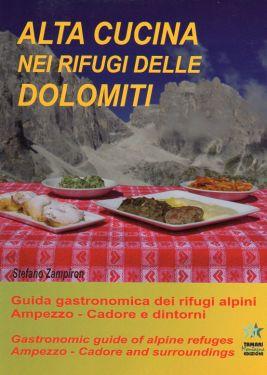 Alta cucina nei rifugi delle Dolomiti