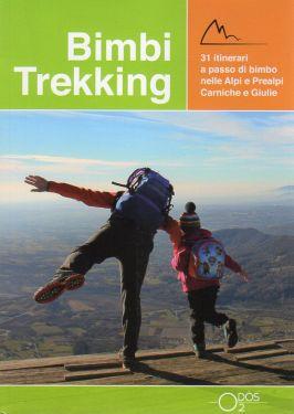 Bimbi Trekking 1 - Alpi e Prealpi Carniche e Giulie