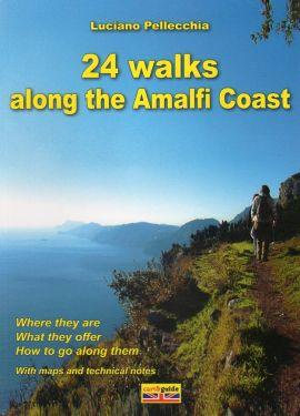 24 walks along the Amalfi Coast - from Vietri sul Mare to Punta Campanella