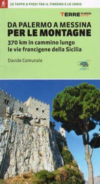 Da Palermo a Messina per le montagne