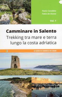 Camminare in Salento vol.1: La Costa Adriatica