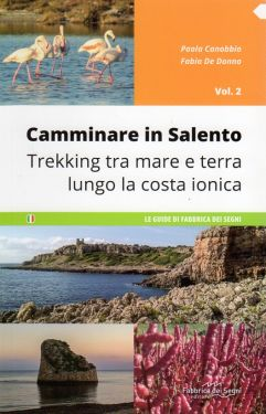 Camminare in Salento vol.2: La Costa Ionica