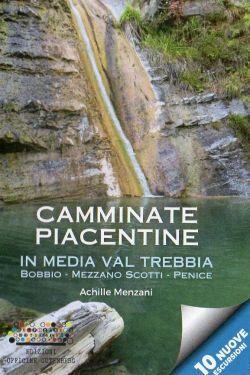 Camminate Piacentine in media Val Trebbia - Bobbio, Mezzano Scotti, Penice
