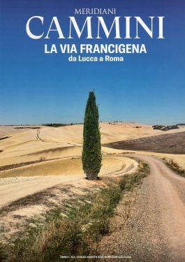 Meridiani Cammini - La Via Francigena da Lucca a Roma