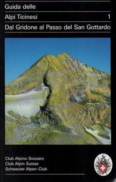 Guida delle Alpi Ticinesi vol. 1