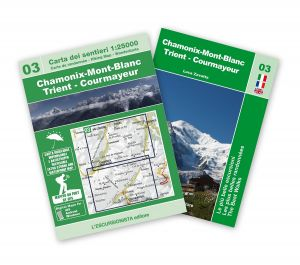03 - Chamonix-Mont-Blanc - Trient - Courmayeur carta dei sentieri 1:25.000