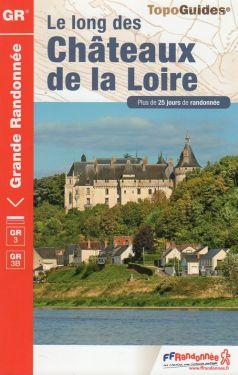Le long des Chateaux de la Loire GR3 GR3B
