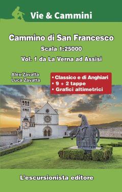 Cammino di San Francesco vol.1 da La Verna ad Assisi 1:25.000