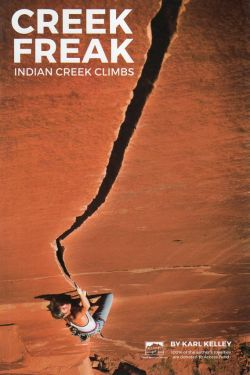 Creek Freak - Indian Creek climbs