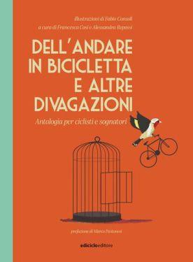 Dell'andare in bicicletta e altre divagazioni