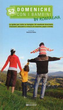 52 domeniche con i bambini in Romagna