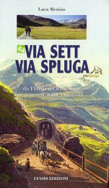 Via Sett - Via Spluga