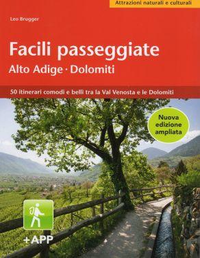 Facili passeggiate in Alto Adige - Dolomiti