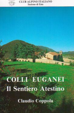 Colli Euganei, il Sentiero Atestino