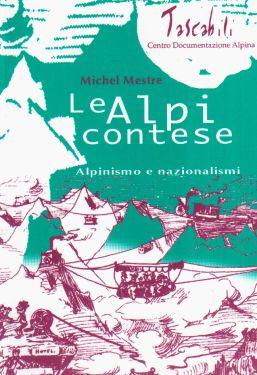 Le Alpi contese