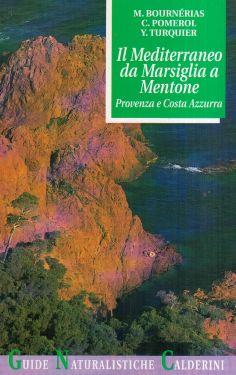 Il Mediterraneo da Marsiglia a Mentone