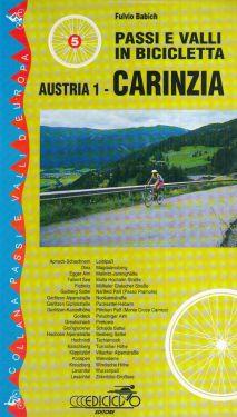 Passi e valli in bicicletta - Austria vol.1 Carinzia