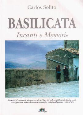 Basilicata, incanti e memorie