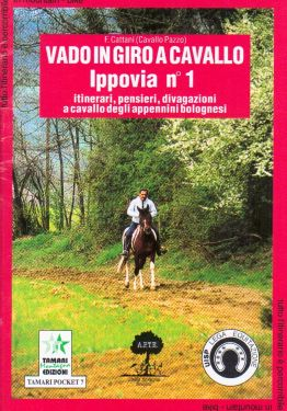 Vado in giro a cavallo, ippovia n°1