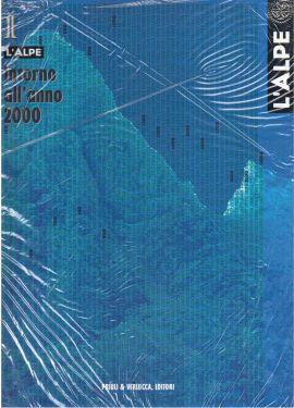 L'Alpe 1 - Intorno all'anno 2000