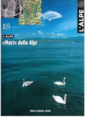 """L'Alpe 18 - """"Mari"""" delle Alpi"""
