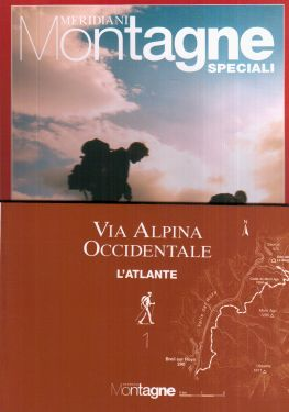 Meridiani Le Grandi Vie n° 3 - Via Alpina Occidentale 1
