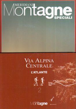 Meridiani Le Grandi Vie n° 4 - Via Alpina Centrale 2