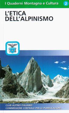L'Etica dell'alpinismo