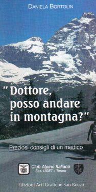 Dottore, posso andare in montagna?