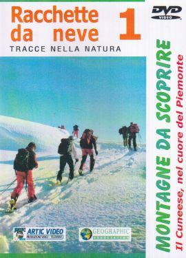 Racchette da neve 1. Il Cuneese nel cuore del Piemonte