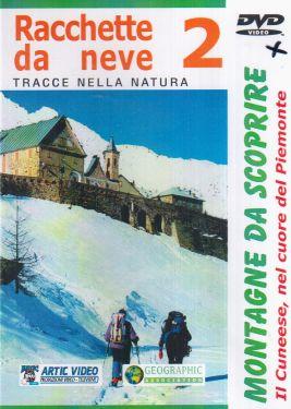 Racchette da neve 2. Il Cuneese nel cuore del Piemonte