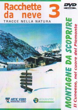 Racchette da neve 3. Il Cuneese nel cuore del Piemonte