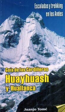 Guia de las Cordilleras Huayhuash y Huallanca