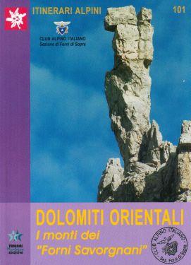 """Dolomiti Orientali, i monti dei """"Forni Savorgnani"""""""