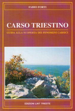Carso Triestino, guida alla scoperta dei fenomeni carsici