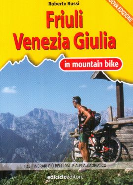 Friuli Venezia Giulia in mountain bike