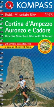 Cortina d'Ampezzo, Auronzo e Cadore - Itinerari mountain bike