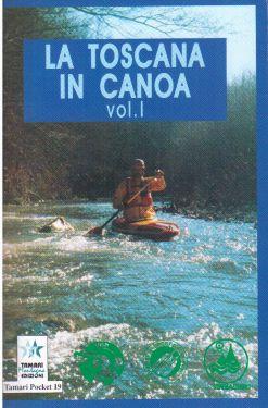 La Toscana in canoa