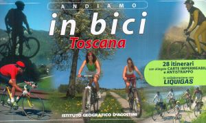 Andiamo in bici in Toscana