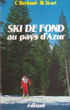 Ski de fond au pays d'Azur