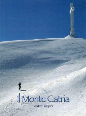 Il Monte Catria - monografia
