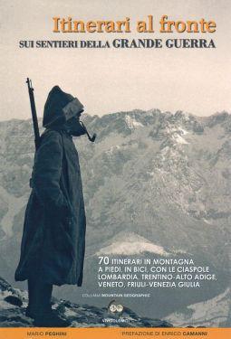 Itinerari al Fronte – Sui sentieri della Grande Guerra