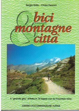 Bici, montagne & città