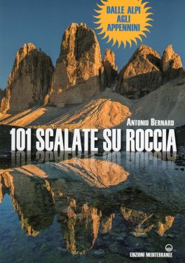 101 scalate su roccia dalle Alpi agli Appennini