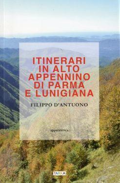 Itinerari in Alto Appennino di Parma e Lunigiana