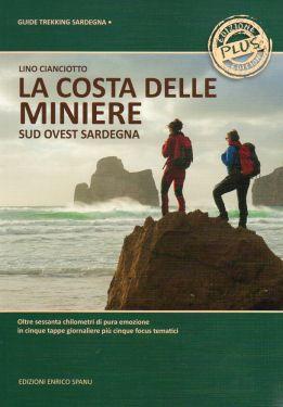 La Costa delle Miniere, da Portoscuso a Piscinas - Sud Ovest Sardegna